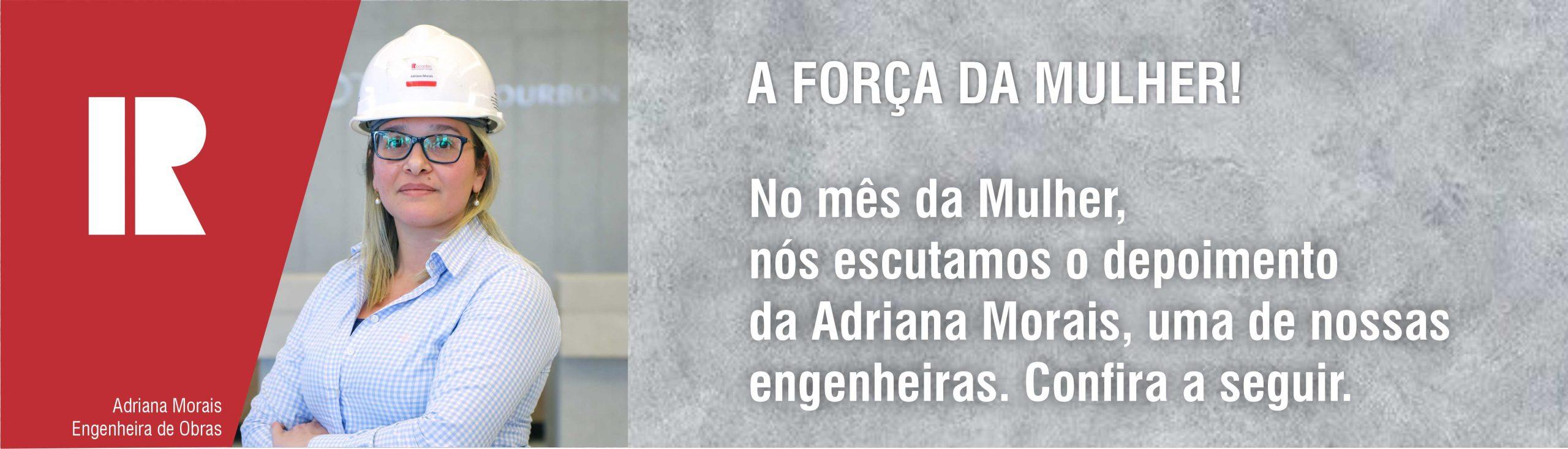 Um dia com: Adriana Morais